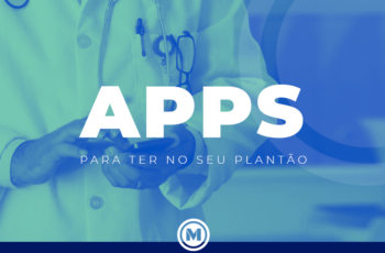 <strong>Apps que te Salvam no Plantão</strong>