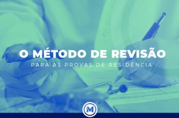 <strong>O Método de Revisão Para as Provas de Residência Médica – E Porque Você Deveria Aplicá-lo</strong>