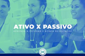 <strong>Estudo Ativo X Passivo: Aprenda Já a Estudar e Atinja Resultados Excepcionais</strong>